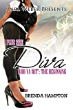 A Plus Size Diva: Who Ya Wit': The Beginning (Urban Books)