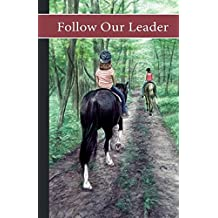 Sonrise Stable: Follow Our Leader