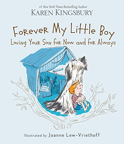 Forever My Little Boy (A Mother Prayer For Her Son Poem)