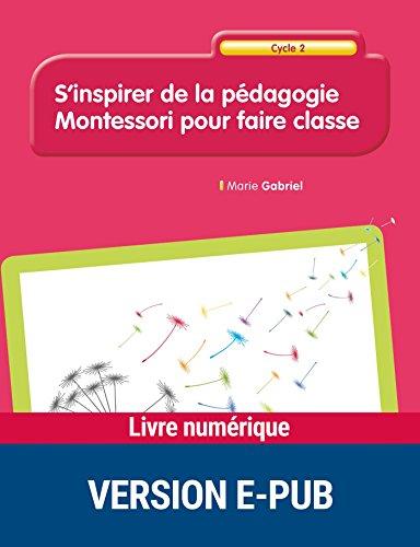 Amazon Com S Inspirer De La Pedagogie Montessori Pour Faire