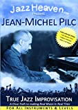 How to Improvise Lessons DVD Jean-Michel Pilc True Jazz Improvisation Exercises Method JazzHeaven How to Play Jazz