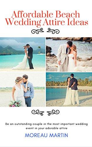 Affordable Beach Wedding Attire Ideas