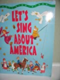 Let's Sing about America, Andrew Belling, 0816729832