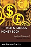 The Rich and Famous Money Book, Jean Sherman Chatzky, 0471327077