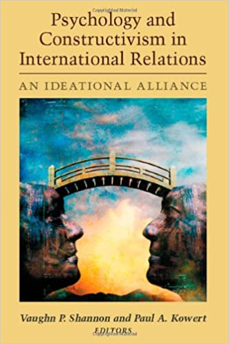 Psychology and Constructivism in International Relations: An