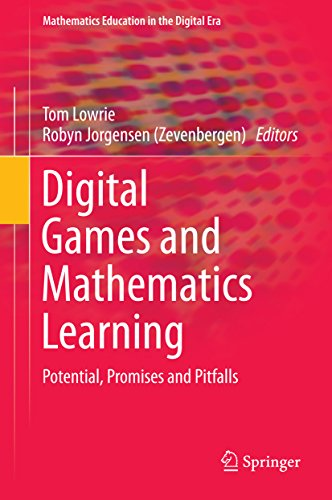 Digital Games and Mathematics Learning: Potential, Promises and Pitfalls (Mathematics Education in the Digital - Jorgensen Equipment