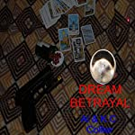 Dream Betrayal | Al Collier,K.C. Collier