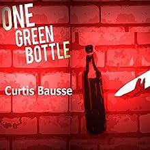 One Green Bottle: Magali Rousseau Detective Stories, Book 1 | Livre audio Auteur(s) : Curtis Bausse Narrateur(s) : Jan Cramer