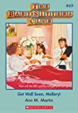 Get Well Soon, Mallory! (Baby-Sitters Club, 69) by Ann M. Martin front cover