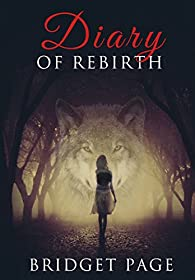 Diary of Rebirth, tome 1 : Apprivoiser par Bridget Page