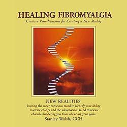 New Realities: Healing Fibromyalgia