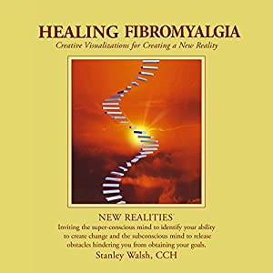 New Realities: Healing Fibromyalgia Speech