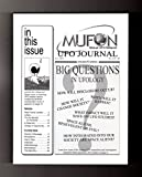 img - for MUFON UFO Journal / July, 2011. Biq Questions in Ufology Issue. Brownsburg, IN Reed Famiily Case book / textbook / text book
