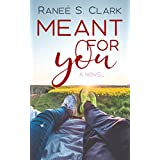 Meant For You: A Playing for Keeps Novel