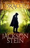 img - for I, Dracula (Dracula Rising) (Volume 3) by Jackson Stein (2014-11-28) book / textbook / text book