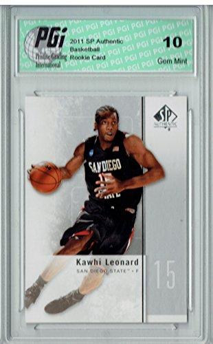 Kawhi Leonard 2011 SP Authentic #27 Rookie Card PGI 10