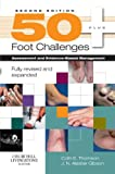 img - for 50+ Foot Challenges: Assessment and Evidence-Based Management, 2e book / textbook / text book