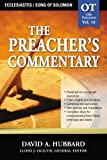 Ecclesiastes/Song Of Solomon (The Preacher's Commentary, Volume 16)