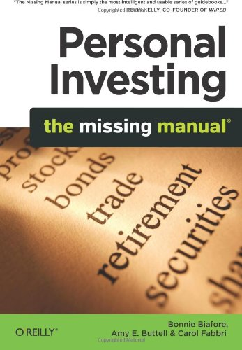 Personal Investing: The Missing Manual (Missing Manuals) pdf epub