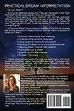 Practical Dream Interpretation: A Biblical Guide to