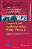 Computational Intelligence in Data Mining - Volume 2 : Proceedings of the International Conference on CIDM, 20-21 December 2014, , 8132222075