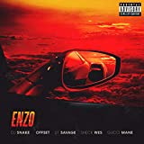 Enzo [Explicit] [feat. Offset & 21 Savage & Gucci Mane]