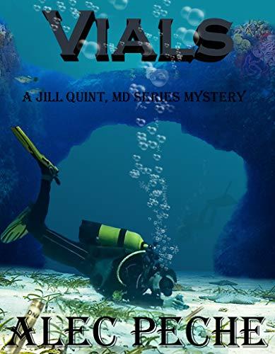 Vials (Jill Quint, MD, Forensic Pathologist Series Book 1)