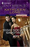 High Society Sabotage (Bodyguards Unlimited, Denver, CO Book 4)