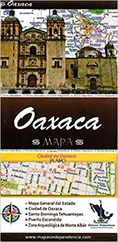 Guajaca Mexico Map.Oaxaca Mexico State And Major Cities Map Spanish Edition