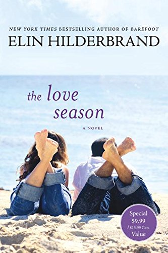 Love Season Novel Elin Hilderbrand