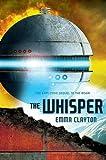 The Whisper, Emma Clayton, 0545433657