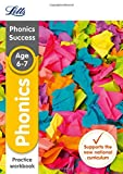 Letts KS1 Revision Success - New 2014 Curriculum – Phonics Ages 6-7 Practice Workbook