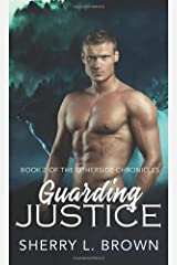 Guarding Justice (Otherside Chronicles) Paperback