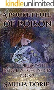 A Pocket Full of Poison: Dark Fairy Tales of Magic and Mystery (The Trouble With Hedge Witches Book 3)