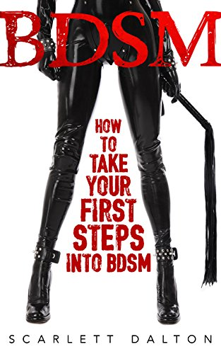 BDSM: How to Take Your First S...