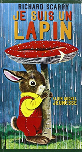 Je suis un lapin - French language version of I Am A Bunny (French Edition) -