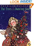 The Trees of the Dancing Goats (Aladd...