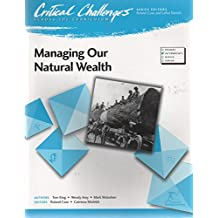 Critical Challenges: Managing Our Natural Wealth