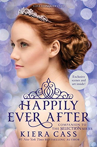 Happily Ever After: Companion to the Selection Series (The Selection Novella) - Aspen Girl