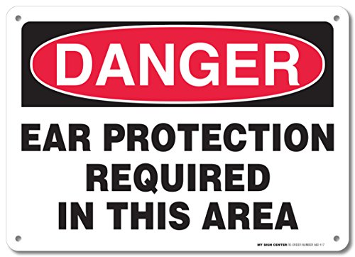 Danger Ear Protection Required in This Area Sign - 10
