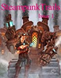 img - for Steampunk Trails: Steaming Ahead to Adventure book / textbook / text book