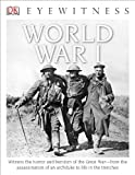 World War I - Eyewitness, Simon Adams, 1465421009