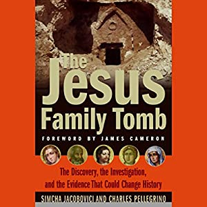 The Jesus Family Tomb Audiobook