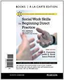 img - for Social Work Skills for Beginning Direct Practice: Text, Workbook, and Interactive Web Based Case Studies, Books a la Carte Edition (3rd Edition) by Linda K. Cummins (2012-02-18) book / textbook / text book