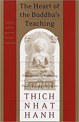 The Heart of the Buddhas Teaching: Transforming Suffering Into Peace, Joy, and Liberation: Amazon.es: Thich Nhat Hanh: Libros en idiomas extranjeros