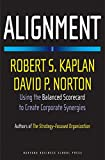 img - for Alignment: Using the Balanced Scorecard to Create Corporate Synergies book / textbook / text book