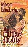 The Outlaw Hearts, Rebecca Brandewyne, 0446323829