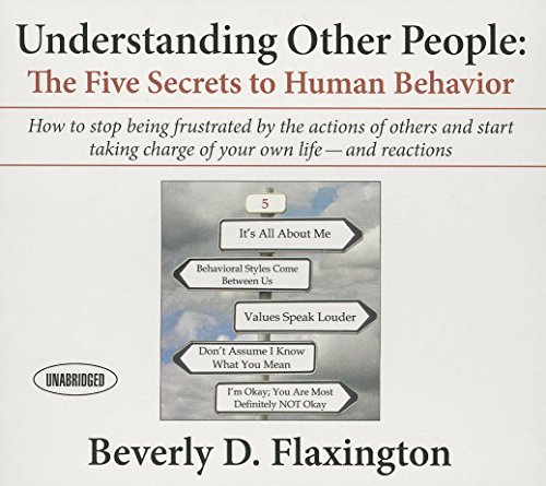 Understanding Other People: The Five Secrets to Human Behavior (Your Coach in a Box)