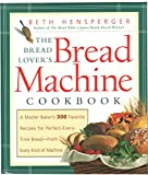 The Bread Lover's Bread Machine...