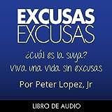 xulon press - Excusas, Excusas [Spanish Edition]